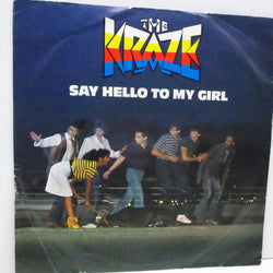 "KRAZE, THE - Say Hello To My Girl (UK Orig.7"")"