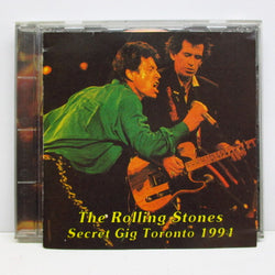 ROLLING STONES - Secret Gig Toronto 1994 (Italy Unofficial CD)
