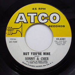 SONNY & CHER - But You're Mine (Orig)