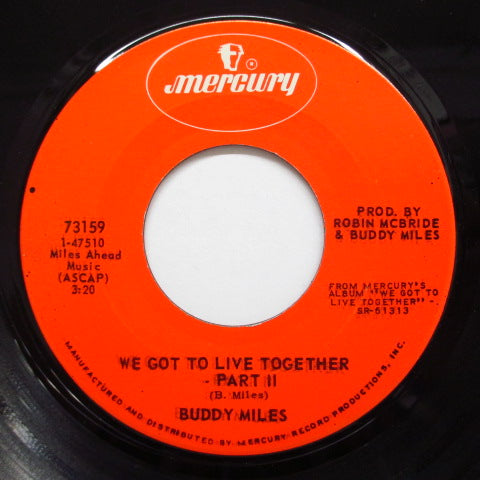BUDDY MILES  - We Got To Live Together (Part 1 & 2)