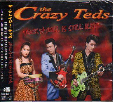 CRAZY TEDS - ROCKIN'ROLL IS STILL ALIVE (CD)