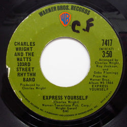 CHARLES WRIGHT & THE WATTS 103rd STREET RHYTHM BAND - Express Yourself (Orig.)