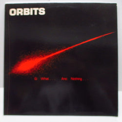 ORBITS - Q: What... Ans: Nothing (US Orig.LP)