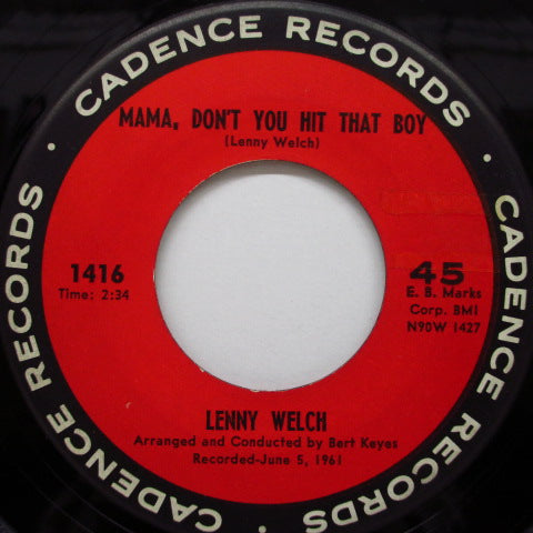 LENNY WELCH - Mama, Don't You Hit That Boy