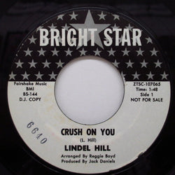 LINDEL HILL - Crush On You / Ain't Got Time (Promo)