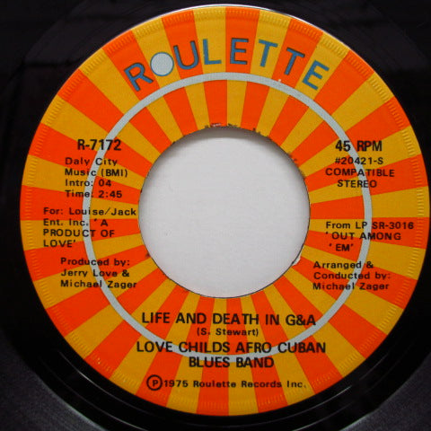 LOVE CHILDS AFRO CUBAN BLUES BAND - Life And Death In G&A / Bang Bang
