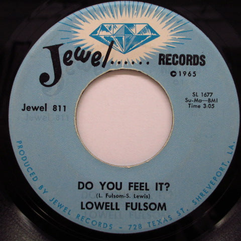 LOWELL FULSON (FULSOM) - Do You Feel It ? / Don't Destroy Me