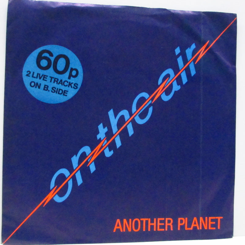 "ON THE AIR - Another Planet (UK Orig.7""+PS)"