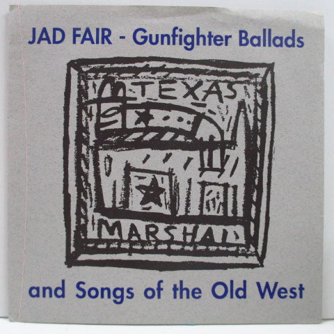 "JAD FAIR - Gunfighter Ballads And Songs Of The Old West (US Orig.7"")"