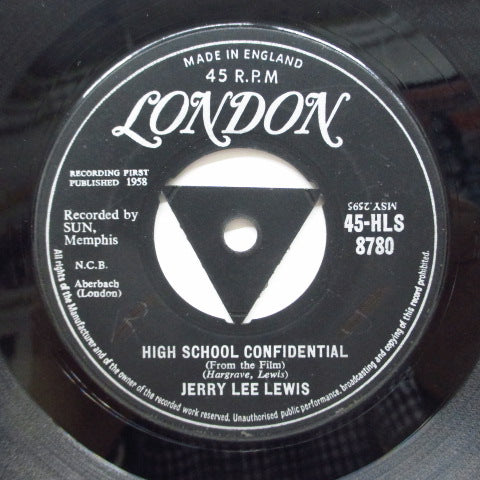 "JERRY LEE LEWIS - High School Confidential (UK Orig.7""/Triangle Center)"