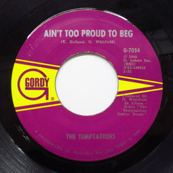 TEMPTATIONS - Ain't Too Proud To Beg (2nd Press)