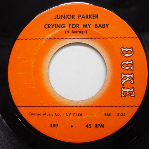 JUNIOR PARKER(LITTLE JUNIOR PARKER) - Crying For My Baby (Orig.)