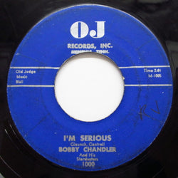 BOBBY CHANDLER & THE STARDUSTERS - I'm Serious (Orig.)