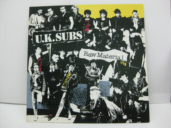U.K. SUBS - Raw Material (UK Reissue LP)