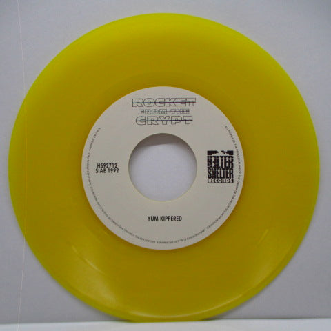 "ROCKET FROM THE CRYPT-Yum Kippered (Italy Ltd. Yellow Vinyl 7 "")"