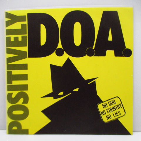 "D.O.A. - Positively (UK Orig.7"")"