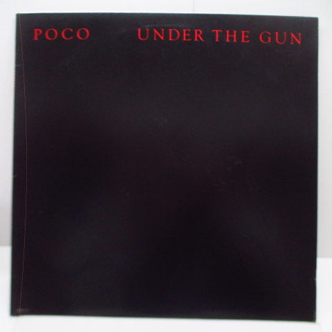 POCO (ポコ)  - Under The Gun (Japan Orig.LP/Embossed CVR)