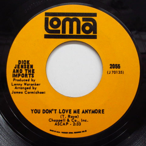 DICK JENSEN & THE IMPORTS - You Don't Love Me Anymore (Orig.)