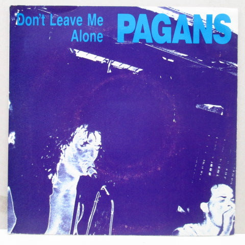 PAGANS - Don't Leave Me Alone (Black)