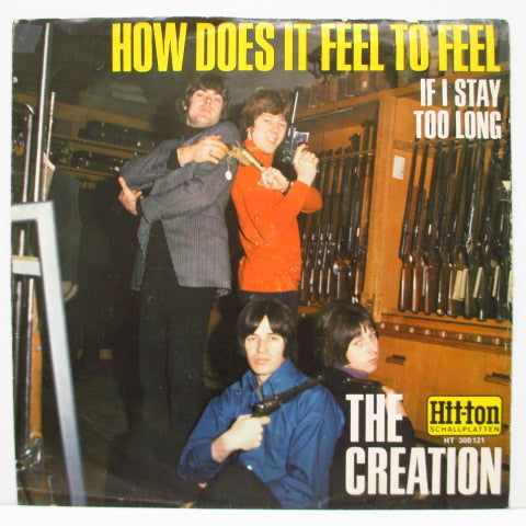 "CREATION - How Does It Feel To Feel (German Orig.7""+PS)"