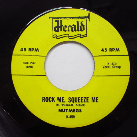 NUTMEGS - Rock Me, Squeeze Me (70's Reissue)