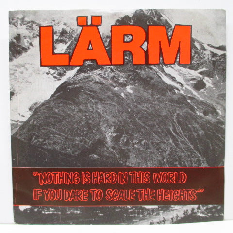 "LARM - Nothing Is Hard In This World If You Dare To Scale The Heights (Dutch Orig.7"")"