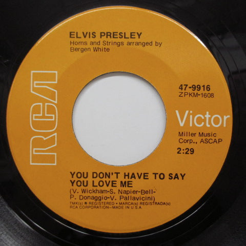 ELVIS PRESLEY - You Don't Have To Say You Love Me (US Orig+PS)
