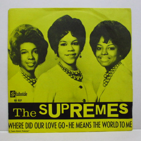 "SUPREMES (シュープリームス)  - Where Did Our Love Go (Sweden Orig.7""+Yellow PS)"