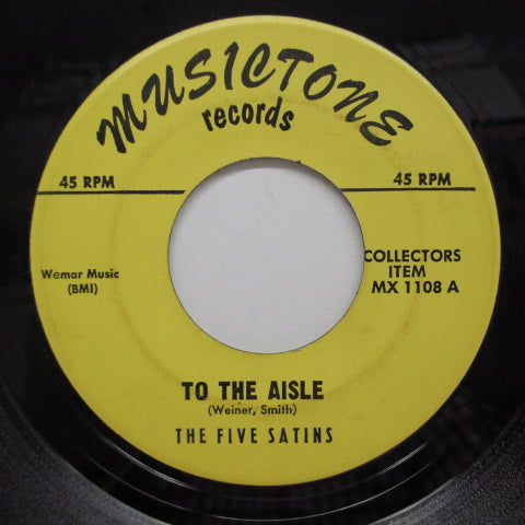 FIVE SATINS - To The Aisle ('61 Musictone)