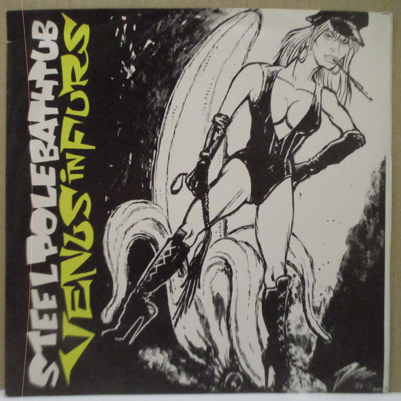 "STEEL POLE BATH TUB - Venus In Furs (US Ltd.Green Vinyl 7"")"