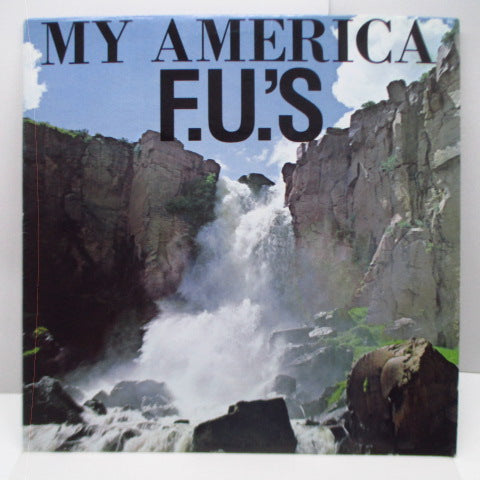 F.U.'S - My America (US Reissue LP/Waterfall CVR)