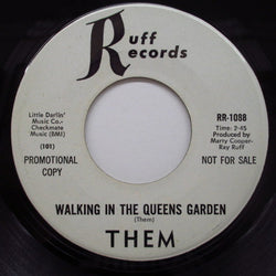 "THEM - Walking In The Queens Garden (US Ruff Promo 7"")"
