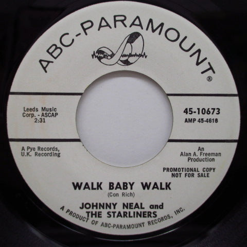 "JOHNNY NEAL AND THE STARLINERS - Walk Baby Walk (US Promo 7"")"