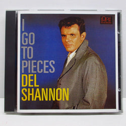 DEL SHANNON - I Go To Pieces (UK CD)