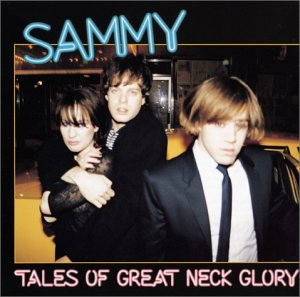 SAMMY-TALES OF GREAT NECK GLORY (CD)