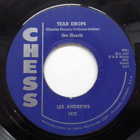 LEE ANDREWS & THE HEARTS - Teardrops ('57 Reissue/Chess-1675)