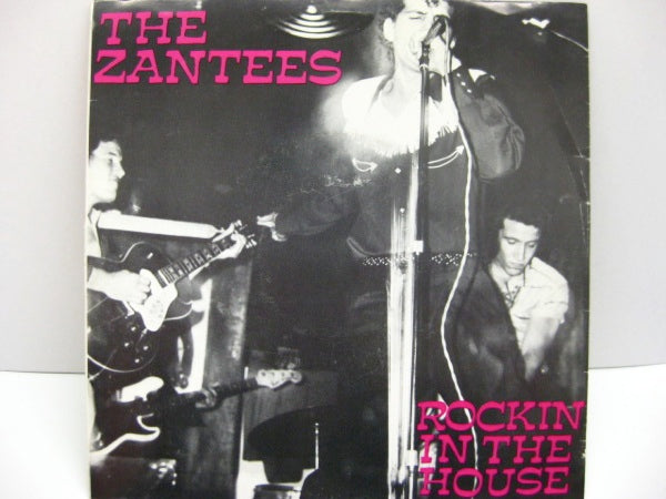 "ZANTEES - Rockin' In The House (US Orig.7""+PS)"