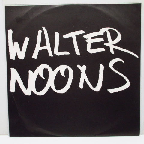 "WALTER NOONS - Never Be The Same (US Orig.7"")"