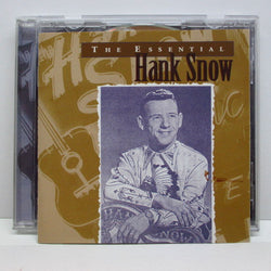 HANK SNOW - The Essential Hank Snow (US CD)