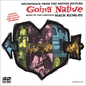 MACH KUNG-FU - GOING NATIVE (CD)