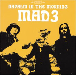 MAD 3 - NAPALM IN THE MORNING (CD)