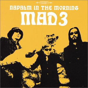MAD 3-NAPALM IN THE MORNING (CD)