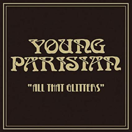 YOUNG PARISIAN - ALL THAT GLITTERS (CD)