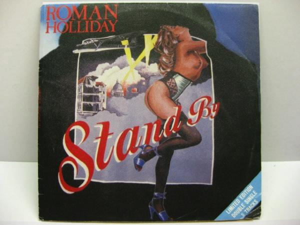 "ROMAN HOLLIDAY - Stand By (UK Orig.2x7""+GS)"