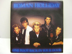 "ROMAN HOLLIDAY - One Foot Back In Your Door (UK Orig.7"")"