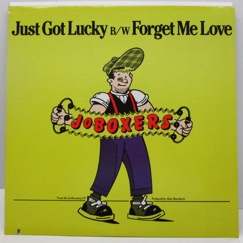 "JoBOXERS - Just Got Lucky / Forget Me Love (US Orig.12"")"