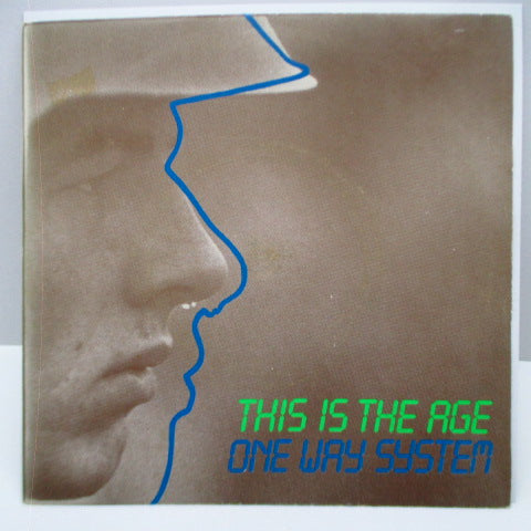 "ONEWAY SYSTEM - This Is The Age (UK Orig.7"")"