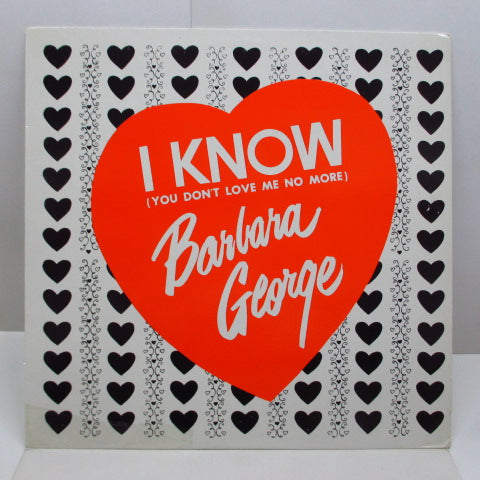 BARBARA GEORGE - I Know (You Don't Love Me No More) (GERMAN '83 Reissue)