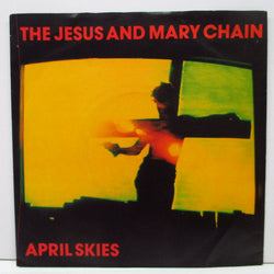 "JESUS AND MARY CHAIN, THE - April Skies  (UK Orig.7""/Silver Lbl.)"