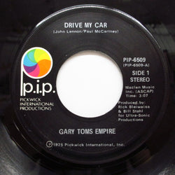 GARY TOMS EMPIRE - Drive My Car / The New Empire
